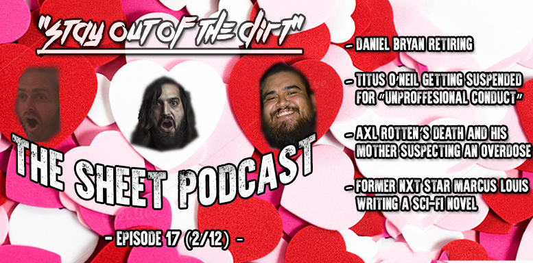 sheet podcast episode 17 ryan satin kevin silva elijah bates wrestling