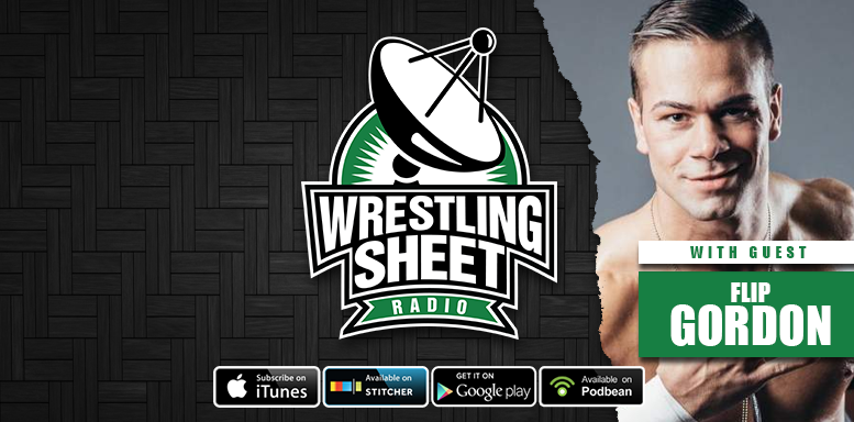 flip gordon wrestling sheet radio interview mexico earthquake