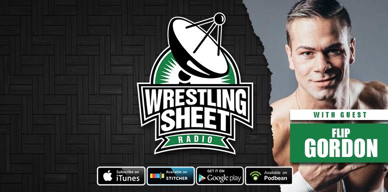 flip gordon wrestling sheet radio interview mexico earthquake
