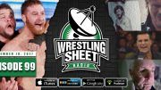episode 99 wrestling sheet radio