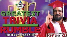 greatest trivia rumble ryan satin starrcast all in