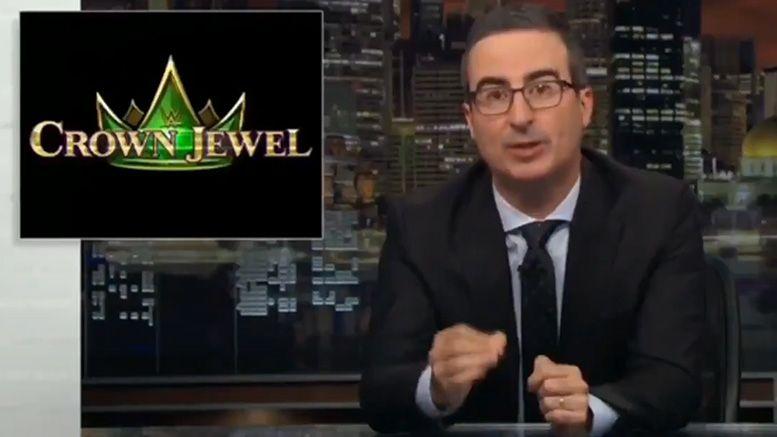 last week tonight john oliver wwe crown jewel saudi arabia video