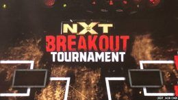 nxt breakout tournament begins tv tapings results
