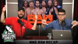 raw recap wwe results ryan satin john rocha wrestling sheet