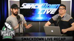 smackdown live recap show ryan satin wrestling sheet john rocha