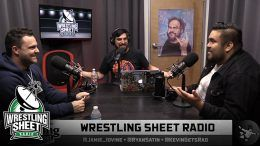 wrestling sheet radio ryan satin aew nxt wwe