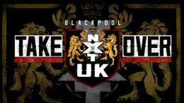 nxt uk takeover blackpool wwe