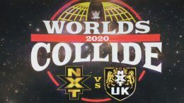 wwe worlds collide nxt nxt uk royal rumble weekend commercial