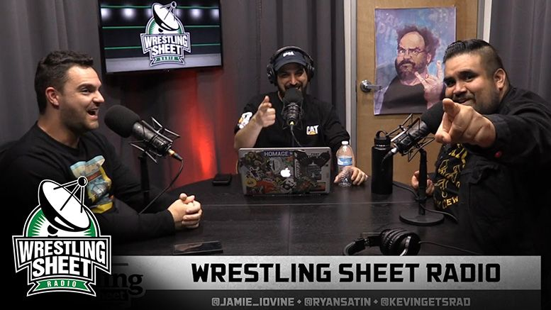 wrestling sheet radio ryan satin wwe backstage nxt dynamite raw smackdown podcast